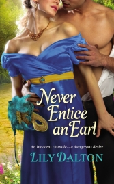 Never Entice an Earl by Lily Dalton