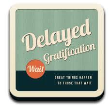 delayed gratification 3